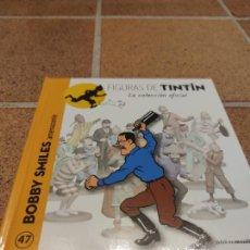 Cómics: LIBRITO COLECCION TINTIN - BOBBY SMILES Nº 47 - MOULINSART 2014 .. Lote 266791844