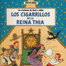 Cómics: LAS AVENTURAS DE OSCAR Y JULIAN 5 - LOS CIGARILLOS DE LA REINA THIA - BOB DE MOOR. Lote 267515624
