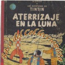 Cómics: TINTIN ATERRIZAJE EN LA LUNA, HERGE, JUVENTUD LOMO TELA, 2A. EDICION, 1964. Lote 270122018