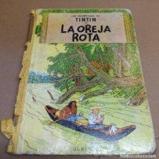 Comics: TINTIN. LA OREJA ROTA. LOMO TELA. PRIMERA EDICIÓN 1965.. Lote 270161343