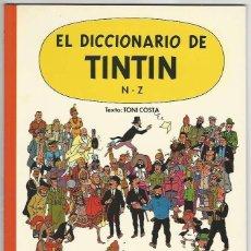 Cómics: JUVENTUD. TINT�N. EL DICCIONARIO DE TINT�N. N-Z.. Lote 271354653