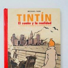 Cómics: TINTÍN EL SUEÑO Y LA REALIDAD. Lote 271572793