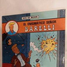 Cómics: BOB DE MOOR. EL ENIGMATICO SEÑOR BARELLI. JUVENTUD. Lote 272970503