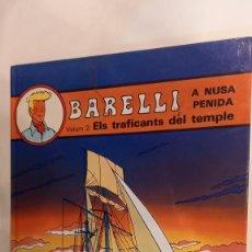 Cómics: BOB DE MOOR. BARELLI. A NUSA PENIDA. VOL. 2. ELS TRAFICANTS DEL TEMPLE. Lote 272971543