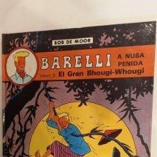 Cómics: BOB DE MOOR. BARELLI. A NUSA PENIDA. VOL. 3. EL GRAN BHOUGHI-WHOUGI. Lote 272976178