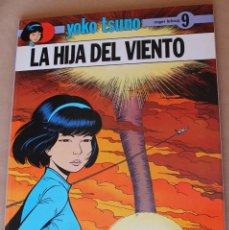 Cómics: YOKO TSUNO - 9 LA HIJA DEL VIENTO - JUVENTUD 1ª ED. AÑO 1989, CARTONE - COMO NUEVO. Lote 273079418