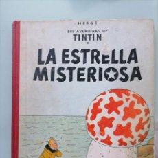 Cómics: LAS AVENTURAS DE TÍNTIN . LA ESTRELLA MISTERIOSA . LOMO EN TELA . HERGÉ. JUVENTUD 1967. Lote 273716563