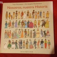 Cómics: NOSOTROS, NUESTRA HISTORIA - Y. POMMAUX & C. YLLA-SOMERS - CARTONE. Lote 273775188