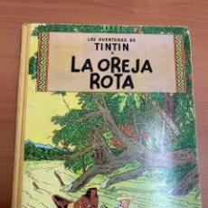Comics : LAS AVENTURAS DE TINTÍN. LA OREJA ROTA. HERGÉ. EDICIÓN 1965.EDITORIAL JUVENTUD. BARCELONA.. Lote 276458733