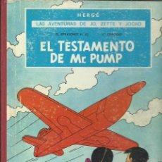 Cómics: LAS AVENTURAS DE JO, ZETTE Y JOCKO: EL TESTAMENTO DE MR. PUMP, 1970, JUVENTUD, PRIMERA EDICIÓN. Lote 277025503