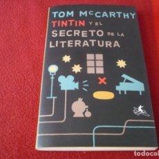 Cómics: TINTIN Y EL SECRETO DE LA LITERATURA ( TOM MCCARTHY ) ¡MUY BUEN ESTADO! ECONOMIA. Lote 277040088