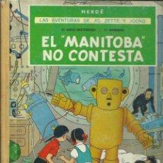 Cómics: LAS AVENTURAS DE JO, ZETTE Y JOCKO: EL MANITOBA NO CONTESTA, 1971, JUVENTUD, PRIMERA EDICIÓN. Lote 277079003