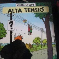 Cómics: HERGE--QUICO I FLUPI--ALTA TENSIO. Lote 277463073