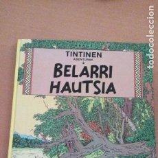 Cómics: TINTIN BELARRI HAUTSIA. ELKAR PRIMERA EDICION 1989. EUSKERA-VASCO-BASQUE. Lote 277661983