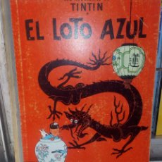 Cómics: TINTÍN EL LOTO AZUL PRIMERA EDICIÓN AÑO 1965. LOMO DE TELA. MUY DIFÍCIL DE CONSEGUIR.. Lote 277705053