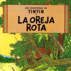 Cómics: LA OREJA ROTA. LAS AVENTURAS DE TINTIN. 8ª EDICION. AÑO 1984. Lote 278177318