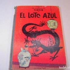 Cómics: LAS AVENTURAS DE TINTIN EL LOTO AZUL 1º EDICCION JUVENTUD 1965. Lote 278274618