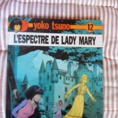 Cómics: YOKO TSUNO - L´ESPECTRE DE LADY MARY - N. 12 - CATALA. Lote 278766388