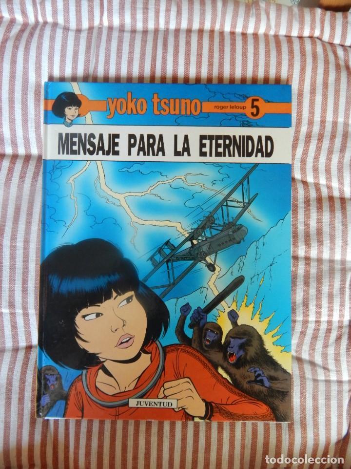 YOKO TSUNO - MENSAJE PARA LA ETERNIDAD - N. 5 (Tebeos y Comics - Juventud - Yoko Tsuno)