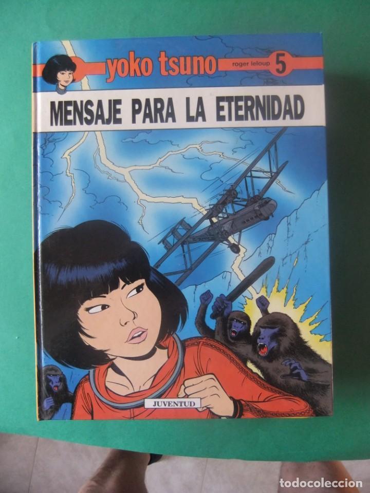 YOKO TSUNO Nº 5 MENSAJE PARA LA ETERNIDAD JUBENTUD (Tebeos y Comics - Juventud - Yoko Tsuno)