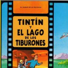 Cómics: TINTIN Y EL LAGO DE LOS TIBURONES. LAS AVENTURAS DE TINTIN EN EL CINE. 21ª EDICION, 2012. Lote 279415938