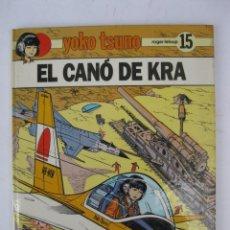 Cómics: YOKO TSUNO - Nº 15 - EL CANÓ DE KRA - ROGER LELOUP - EN CATALÁN - EDITORIAL JUVENTUD - AÑO 1990.. Lote 283967698