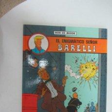 Cómics: EL ENIGMATICO SEÑOR BARELLI, BOB DE MOOR. JUVENTUD 1990. Lote 285114028