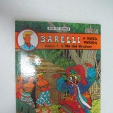 Cómics: BOB DE MOOR - BARELLI A NUSA PENIDA, L´ILLA DEL BRUIXOT DE EDITORIAL JOVENTUT BON ESTAT. Lote 285114373