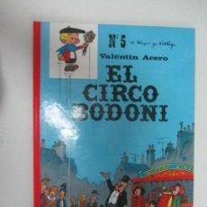 Cómics: EL CIRCO BODONI - VALENTIN ACERO 5 - PEYO & WALTHERY - ED. CASALS. Lote 285114658