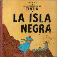 Fumetti: HERGE - TINTIN - LA ISLA NEGRA - JUVENTUD 1961 1ª PRIMERA EDICION - LOMO ROJO - BIEN CONSERVADO. Lote 285124733
