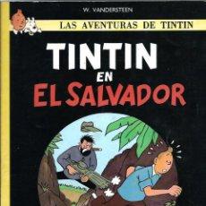 Fumetti: W. VANDERSTEEEN - TINTIN EN EL SALVADOR - PASTANAGA 1984 1ª PRIMERA EDICION PIRATA - MUY BUENO. Lote 285125628
