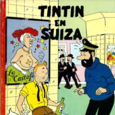 Fumetti: CALLICO - TINTIN EN SUIZA - 1ª PRIMERA EDICION PIRATA 1984 - MUY BUENO - EJEMPLAR Nº 467 DE 1000. Lote 285126778