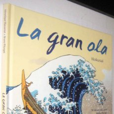 Cómics: LA GRAN OLA - HOKUSAI - VERONIQUE MASSENOT Y BRUNO PILORGET - ILUSTRADO. Lote 287231538