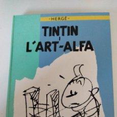 Cómics: TINTIN I L 'ART - ALPHA. HERGÉ. ED.JOVENTUD (EN CATALA). Lote 288038393