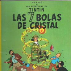 Cómics: TINTIN - LAS 7 BOLAS DE CRISTAL. Lote 288134748