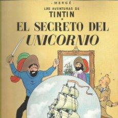 Cómics: TINTIN - EL SECRETO DEL UNICORNIO. Lote 288134968