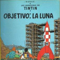 Cómics: TINTIN - OBJETIVO: LA LUNA. Lote 288383333