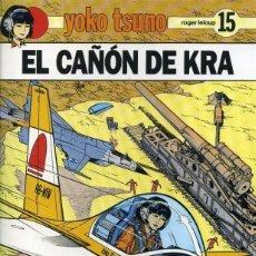 Cómics: YOKO TSUNO ( DE ROGER LELOUP) TOMO Nº15 : EL CAÑÓN DE KRA. (OFERTA). Lote 288542618
