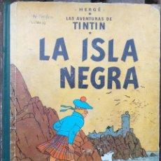 Fumetti: LAS AVENTURAS DE TINTIN - LA ISLA NEGRA - 1ER EDICION 1961. Lote 288895198