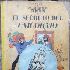 Cómics: HERGÉ LAS AVENTURAS DE TINTIN - EL SECRETO DEL UNICORNIO - 1ER EDICION 1959 EN CASTILLANO. Lote 288903623