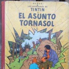 Cómics: HERGÉ LAS AVENTURAS DE TINTIN - EL ASUNTO TURNASOL - 1ER EDICION 1961 EN CASTELLANO. Lote 288903998