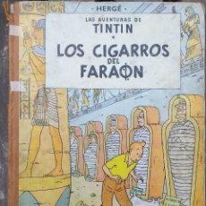 Cómics: HERGÉ LAS AVENTURAS DE TINTIN - LOS CIGARROS DEL FARAON - 1ER EDICIÓN 1964 EN CASTELLANO. Lote 288904593