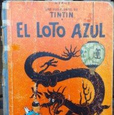 Cómics: HERGÉ LAS AVENTURAS DE TINTIN - EL LOTO AZUL - 1ER EDICIÓN 19651 EN CASTELLANO. Lote 288905553