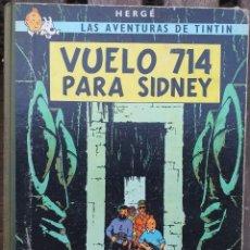 Cómics: HERGÉ LAS AVENTURAS DE TINTIN - VUELO 714 PARA SIDNEY - 1ER EDICION 1969 EN CASTELLANO. Lote 288906293