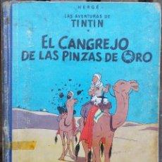 Cómics: HERGÉ LAS AVENTURAS DE TINTIN - EL CANGREJO DE LAS PINZAS DE ORO - 1ER EDICIÓN 1963 EN CASTELLANO. Lote 288906783