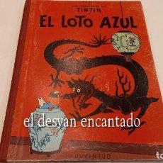 Cómics: TINTIN. EL LOTO AZUL. ED. JUVENTUD. 3ª 1970. Lote 288981348