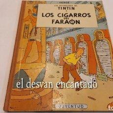 Cómics: TINTIN. LOS CIGARROS DEL FARAÓN. ED. JUVENTUD. 4ª 1972. Lote 288981578