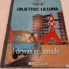 Cómics: TINTIN. OBJETIVO: LA LUNA. ED. JUVENTUD. 5ª 1969. Lote 288981858