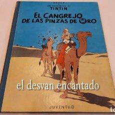 Cómics: TINTIN. EL CANGREJO DE LAS PINZAS DE ORO. ED. JUVENTUD. 4ª 1971. Lote 288982558