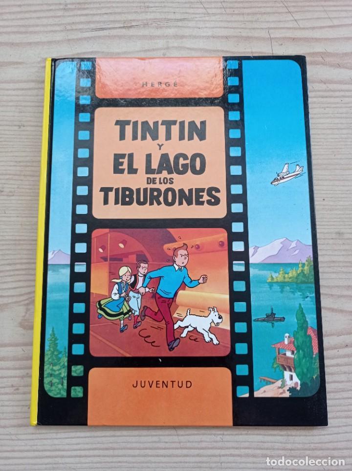 TINTIN Y EL LAGO DE LOS TIBURONES - 2000 - JUVENTUD - TAPA DURA (Tebeos y Comics - Juventud - Tintín)